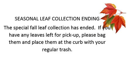 Seasonal Leaf Collection Ending
